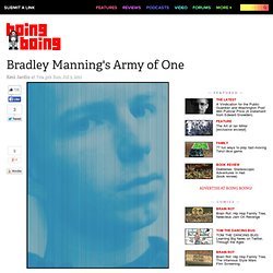 Bradley Manning's Army of One