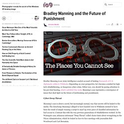Bradley Manning and the Future of Punishment