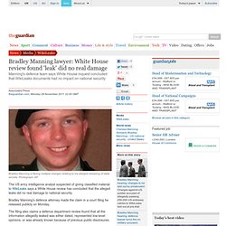 Bradley Manning lawyer: White House review found 'leak' did no real damage | Media