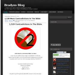 Bradyns Blog: 1,529 More Contradictions In The Bible