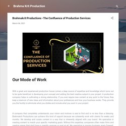 Brahmakrit Productions -The Confluence of Production Services