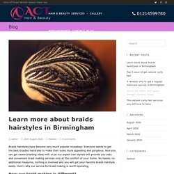 Learn more about braids hairstyles in Birmingham