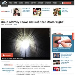 Brain Activity Shows Basis of Near-Death 'Light'