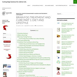 Brain Fog: The Causes, Treatment and Cure