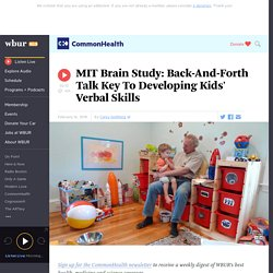 MIT Brain Study: Back-And-Forth Talk Key To Developing Kids' Verbal Skills