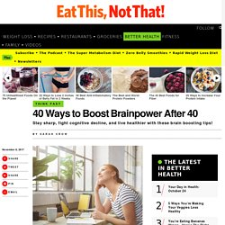 How to Fight Cognitive Decline & Boost Brain Power As You Age