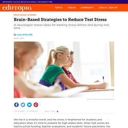 Brain-Based Strategies to Reduce Test Stress