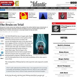 The Brain on Trial - Magazine