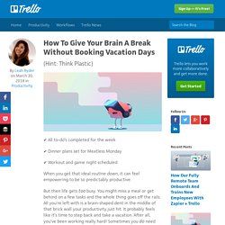 How To Give Your Brain A Break Without Booking Vacation Days