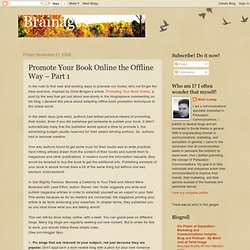 Promote Your Book Online the Offline Way – Part 1