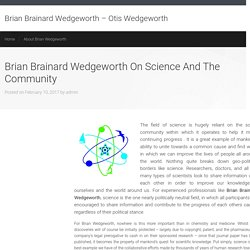 Brian Brainard Wedgeworth On Science And The Community