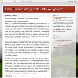 Brian Brainard Wedgeworth - Otis Wedgeworth: Brian Wedgeworth - The Towers of Human Knowledge