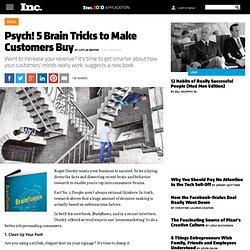 Brainfluence: 5 Brain Tricks to Make Customers Buy