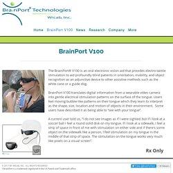 BrainPort V100 Vision Aid