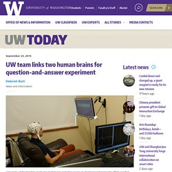 UW team links two human brains for question-and-answer experiment