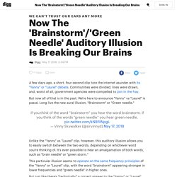 Now The 'Brainstorm'/'Green Needle' Auditory Illusion Is Breaking Our Brains