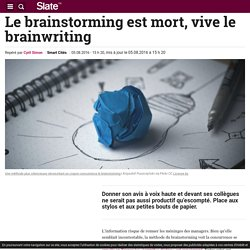 Le brainstorming est mort, vive le brainwriting