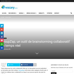 GroupZap, un outil de brainstorming collaboratif en temps réel