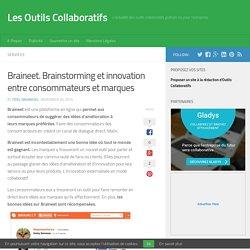 Braineet. Brainstorming et innovation entre consommateurs et marques