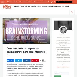 Comment créer un espace de brainstorming dans son entreprise ?
