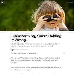 Brainstorming, You're Holding It Wrong. — Career Pathing