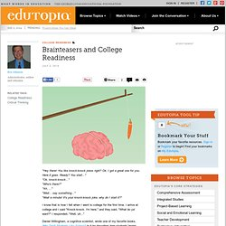 Brainteasers and College Readiness