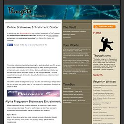 Online Brainwave Entrainment Center : The Thoughts