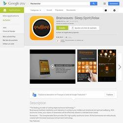 Brainwaves- Sleep,Spirit,Relax – Applications Android sur GooglePlay