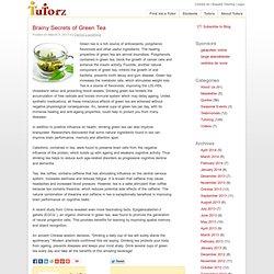 Brainy Secrets of Green Tea