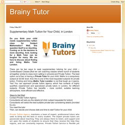 Brainy Tutor: Supplementary Math Tuition for Your Child, in London