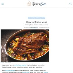 How to Braise Beef to Keep It Tender and Succulent