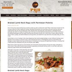 Braised Lamb Neck Ragu with Parmesan Polenta