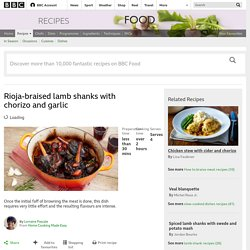 Rioja-braised lamb shanks with chorizo and garlic recipe - BBC Food