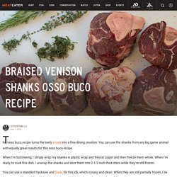 Braised Venison Shanks Osso Buco Recipe
