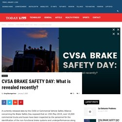 CVSA BRAKE SAFETY DAY: What is revealed recently?