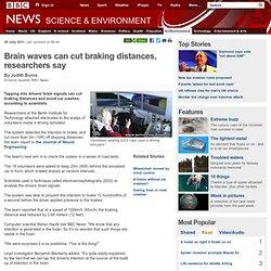 Brain waves can cut braking distances, researchers say