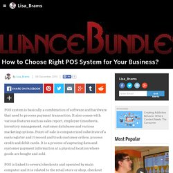 How to Choose Right POS System for Your Business?