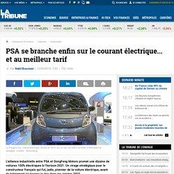 PSA se branche enfin sur le courant électrique... et au meilleur tarif