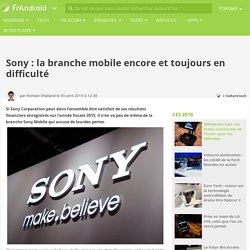Sony : la branche mobile encore et toujours en difficulté