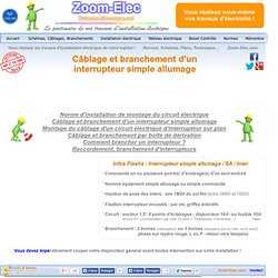 Montage, câblage, branchement d'un interrupteur simple allumage - Comment brancher un interrupteur ?