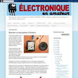 Brancher un haut-parleur à l'Arduino