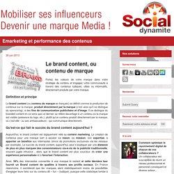 Le brand content, ou contenu de marque