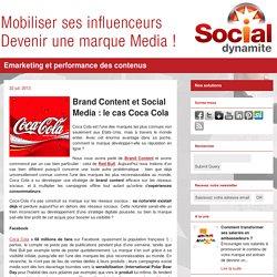 Brand Content et Social Media : le cas Coca Cola