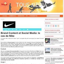 Brand Content et Social Media: le cas de Nike