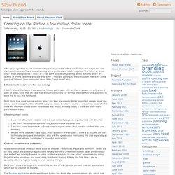 Slow Brand » Creating on the iPad or a few million dollar ideas