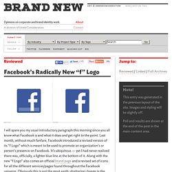 "Facebook's Radically New ""f"" Logo"
