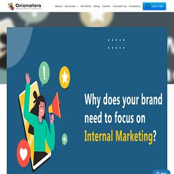 Why does your brand need to focus on Internal Marketing?