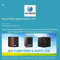 Brand New Air Purifiers Usa - airpurifierrepaircenter