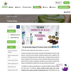 The Brand New Range Of Products Under Personal Care