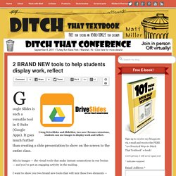 2 BRAND NEW tools to help students display work, reflect